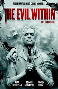 [The Evil Within: Volume 2: Interlude (Product Image)]