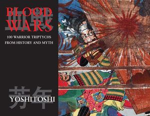 [Blood Wars: 100 Warrior Triptychs From History & Myth (Product Image)]