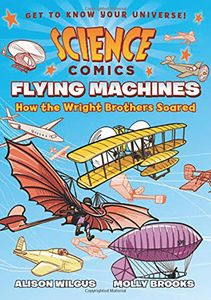 [Science Comics: Flying Machines (Product Image)]