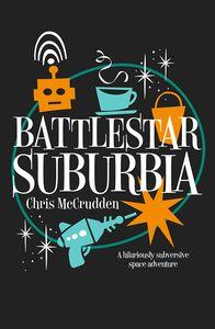 [Battlestar Suburbia (Signed Edition) (Product Image)]