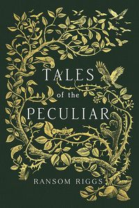 [Miss Peregrine: Tales Of The Peculiar (Hardcover) (Product Image)]