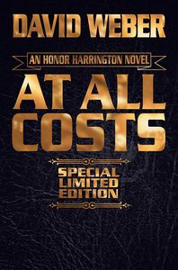 [Honor Harrington: Book 11: At All Costs (Limited Edition) (Product Image)]