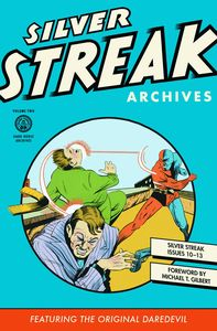 [Silver Streak Archives: Volume 2 (Hardcover) (Product Image)]