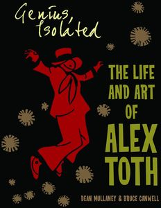[Genius, Isolated: The Life And Art Of Alex Toth (Hardcover) (Product Image)]