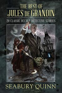 [The Best Of Jules De Grandin: 20 Classic Occult Detective Stories (Hardcover) (Product Image)]