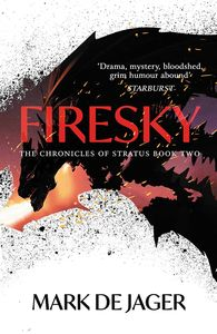 [The Chronicles of Stratus: Book 2: Firesky (Product Image)]