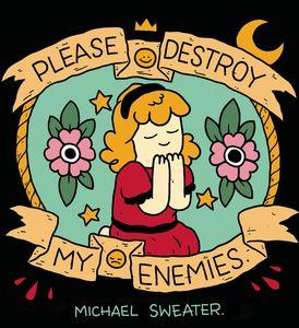 [Please Destroy My Enemies (Product Image)]