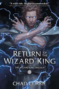 [The Wizard King Trilogy: Book 1: Return Of The Wizard King (Product Image)]