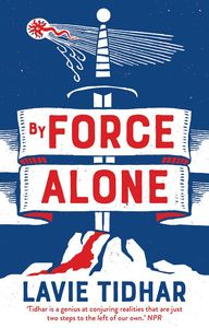[By Force Alone (Product Image)]