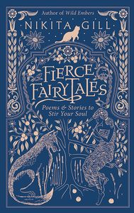 [Fierce Fairytales & Other Stories To Stir Your Soul (Hardcover) (Product Image)]