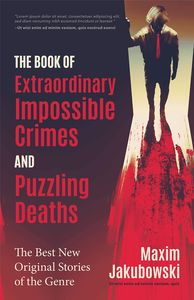 [The Book Of Extraordinary Impossible Crimes & Puzzling Deaths (Product Image)]