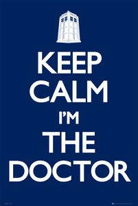 [Doctor Who: Poster: Keep Calm I'm The Doctor (Product Image)]