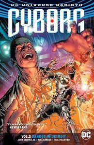 [Cyborg: Volume 2: Danger In Detroit (Rebirth) (Product Image)]