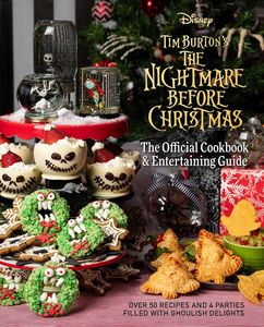 [Nightmare Before Christmas: The Official Cookbook & Entertaining Guide (Hardcover) (Product Image)]