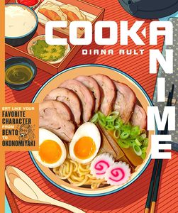 [Cook Anime: Eat Like Your Favorite Character (Hardcover) (Product Image)]