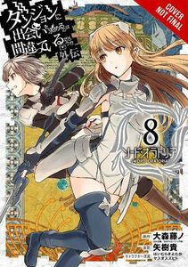 [Is It Wrong To Try & Pick Up Girls in A Dungeon?: Sword Oratoria: Volume 8 (Product Image)]