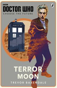 [Doctor Who: Choose The Future: Terror Moon (Product Image)]