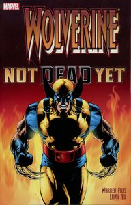 [Wolverine: Not Dead Yet (New Printing) (Product Image)]