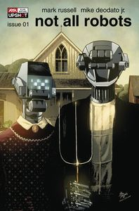 [Not All Robots #1 (Cover B Deodata Jr) (Product Image)]