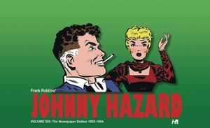[Johnny Hazard: Dailies: Volume 6: 1952 - 1954 (Hardcover) (Product Image)]