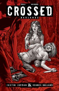 [Crossed: Badlands #61 (Red Crossed Variant) (Product Image)]