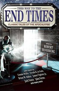 [This Way To The End Times: Classic Tales Of The Apocalypse (Product Image)]