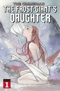 [The cover for Cimmerian: Frost Giants Daughter #1 (Cover A Peach Momoko)]