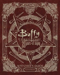 [Buffy The Vampire Slayer: 20 Years Of Slaying (Hardcover) (Product Image)]