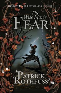 [The Kingkiller Chronicle: Book 2: The Wise Man's Fear (Signed Edition) (Product Image)]