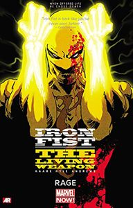 [Iron Fist: Living Weapon: Volume 1: Rage (Product Image)]