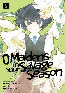 [O Maidens In Your Savage Season: Volume 5 (Product Image)]