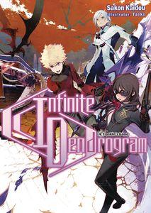 [Infinite Dendrogram: Volume 4 (Light Novel) (Product Image)]