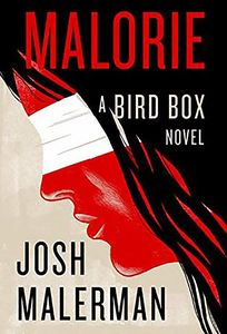 [Bird Box: Book 2: Malorie (Hardcover) (Product Image)]