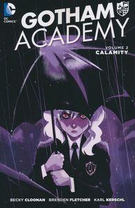[Gotham Academy: Volume 2: Calamity (Product Image)]