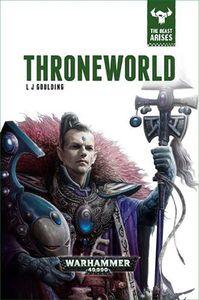 [Warhammer 40K: Beast Arises: Book 5: Throneworld (Product Image)]