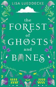 [The Forest Of Ghosts & Bones (Product Image)]