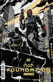 [The cover for Batman/Fortnite: Foundation #1: One Shot (Cover C Donald Mustard Cardstock Variant)]