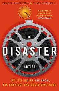 [The Disaster Artist: My Life Inside The Room (Product Image)]