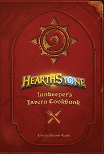 [Hearthstone: Innkeeper's Tavern Cookbook (Hardcover) (Product Image)]