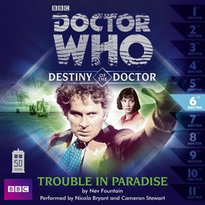 [Doctor Who: Destiny Of The Doctor 6: Trouble In Paradise CD (Product Image)]