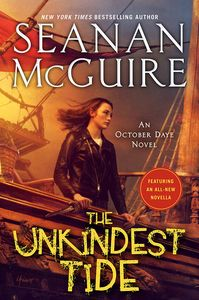 [October Daye: Book 13: The Unkindest Tide (Hardcover) (Product Image)]