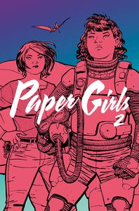 [Paper Girls: Volume 2 (Product Image)]