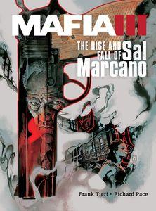 [Mafia III: Volume #1: Rise And Fall Sal Marcano (Hardcover) (Product Image)]