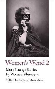 [Women's Weird 2: More Strange Stories By Women: 1891-1937 (Product Image)]