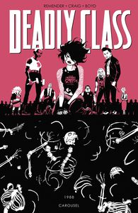 [Deadly Class: Volume 5: Carousel (Product Image)]