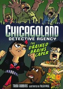 [Chicagoland Detective Agency: Volume 1: Drained Brains Caper (Product Image)]