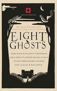[Eight Ghosts: The English Heritage Book Of New Ghost Stories (Product Image)]