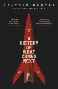 [A History Of What Comes Next (Signed Bookplate Edition Hardcover) (Product Image)]