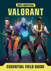[Valorant: Essential Guide 100% Unofficial (Hardcover) (Product Image)]