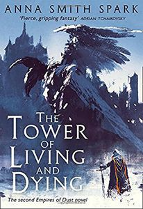 [The Tower Of Living & Dying (Signed Hardcover Edition) (Product Image)]